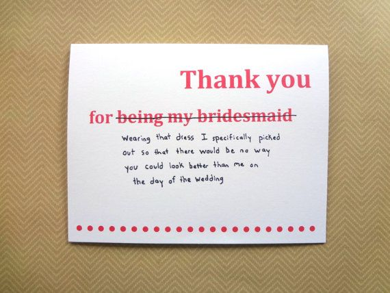 Funny Thank You Card For Bridesmaid Wedding From Bride Schtuff Cards