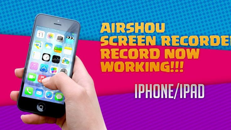 AirShou Screen Recorder for iOS 10.X/11 - Updated Record Button [No Jail...