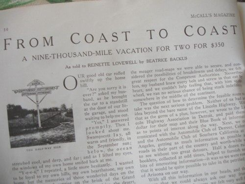"""1916 : """"From Coast to Coast"""" The story is the first person account of Beatrice Backus and her teacher husband's decision to drive from Massachusetts to San Francisco during his summer break. http://thevintagetraveler.wordpress.com/2010/11/29/auto-camping-from-coast-to-coast-1916/"""