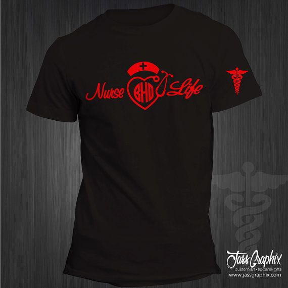 Nurse Life Monogrammed Tee Shirt. Perfect by LogisticalGraphix