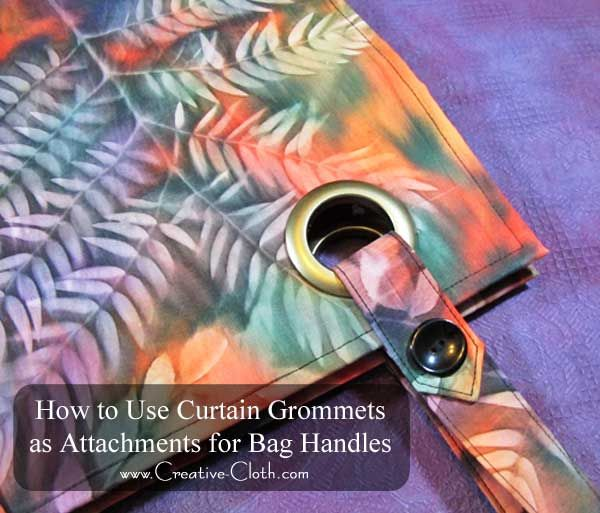 For an easy and fun way to attach bag handles, you can't go past Dritz Curtain Grommets.