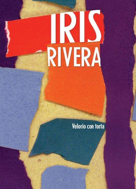 """Velorio con torta"" de Iris Rivera | Literarias | Por Gabriela Mariel Arias."