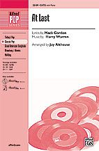 At Last (SATB ) by Mack Gordon & Harry Warre | J.W. Pepper Sheet Music