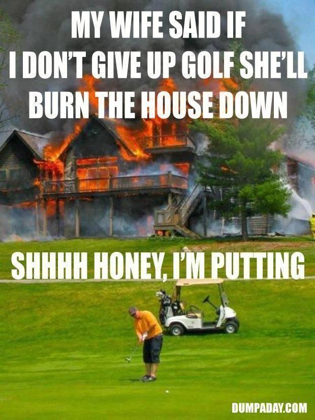 Golf Humour Images Golfhumor Golfinghumour Golf Humor Golf Quotes Funny Golf Quotes