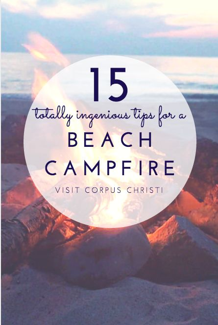 trip ideas must totally ingenious tips beach campfire