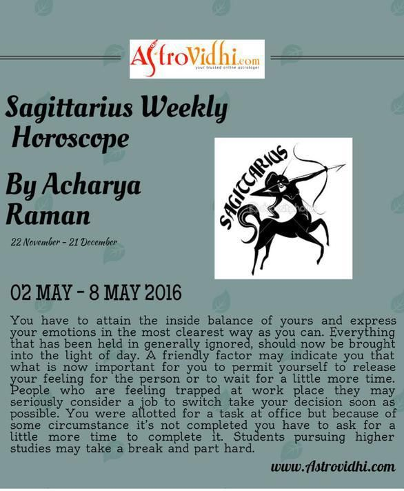 Check your Sagittarius Weekly Horoscope (02/05/2016-08/05/2016). Read your weekly horoscope online Hindi/English at AstroVidhi.com.  #Sagittarius #Weekly_Horoscope