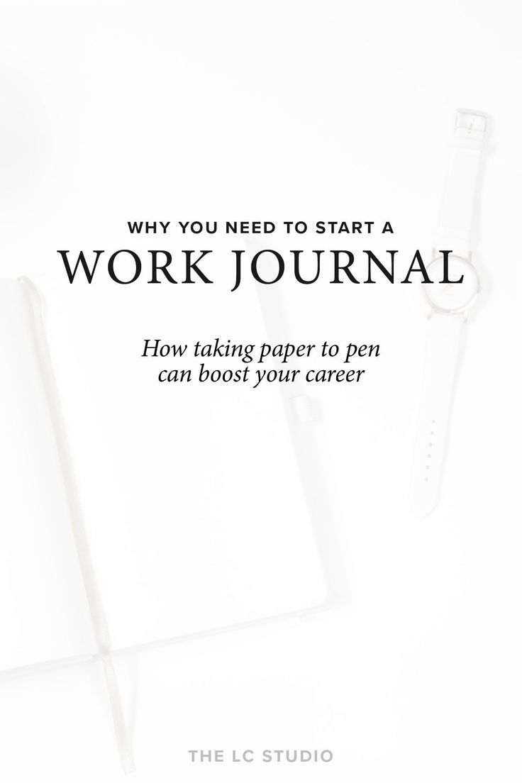 A Work Journal Can Serve So Many Purposes U2013 Relaxation, Focus, And  Catharsis, Just To Name A Few. It Might Even Be The Key To Succeeding In Your  Career.  What Are Your Career Goals
