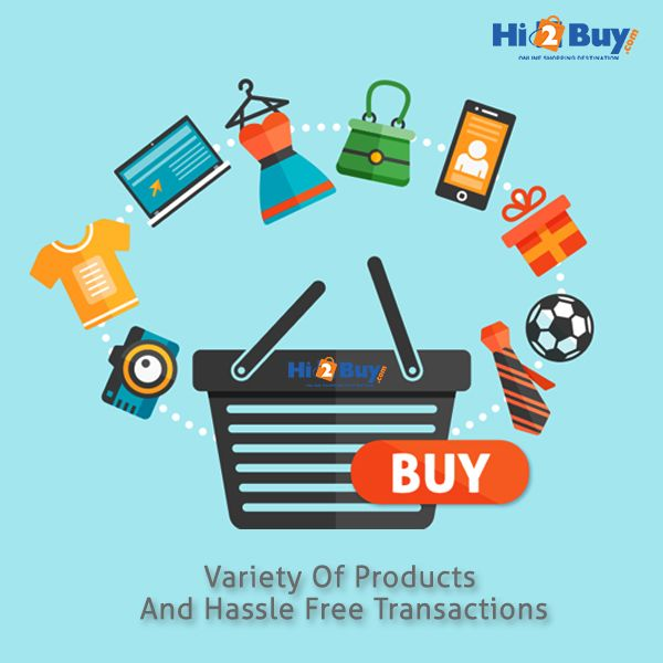 Variety of Products with great pricing that makes you Buy and Hassle Free Transaction.Get 10% Discount on every online transaction. #Hi2buy #OnlineTransaction