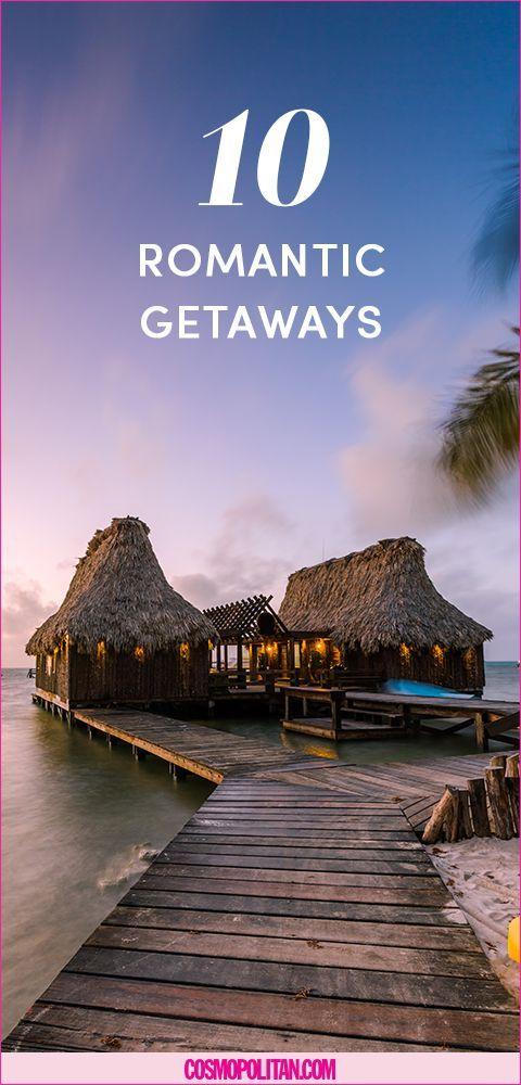 Best 25 romantic getaways ideas on pinterest vacation for Romantic weekend getaway ideas