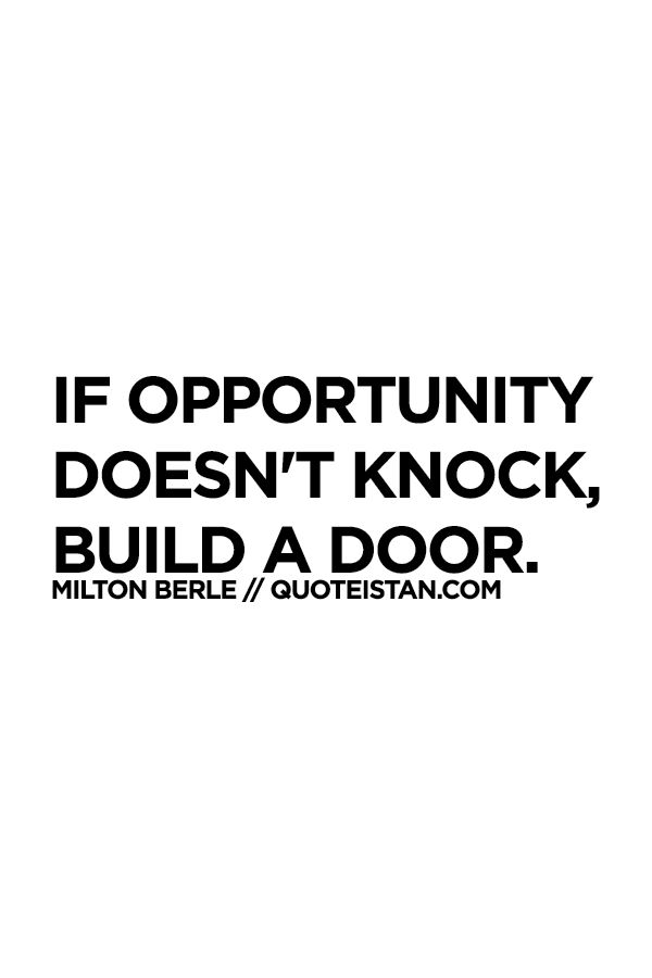 54 Best Opportunities Quotes Images On Pinterest