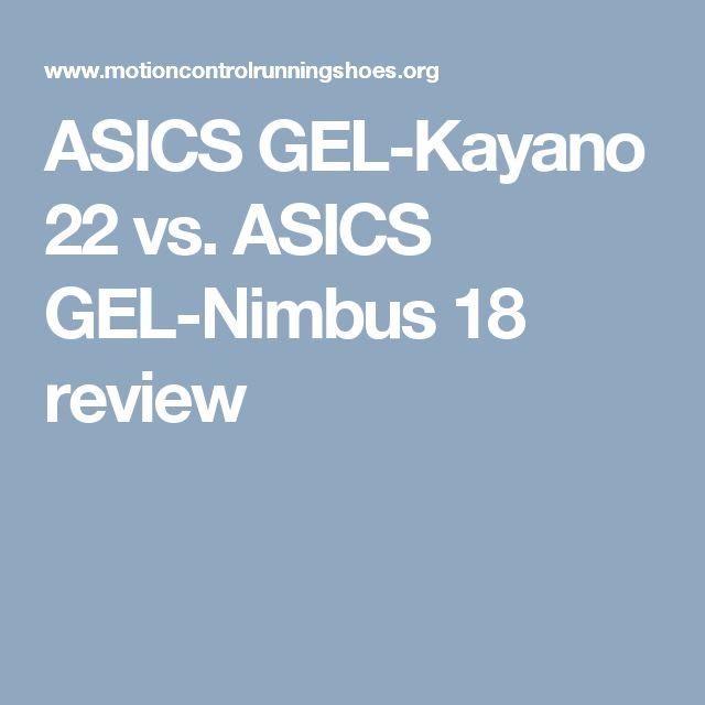 ASICS GEL-Kayano 22 vs. ASICS GEL-Nimbus 18 review