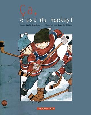 Livres Ouverts : Ça, c'est du hockey!