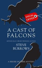 A Cast of Falcons - A Birder Murder Mystery ebook by Steve Burrows #KoboOpenUp #ReadMore #eBook #Mystery #Canadian