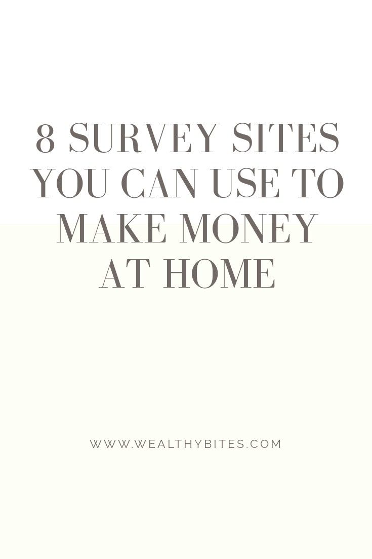 8 survey sites you can use to make money at home