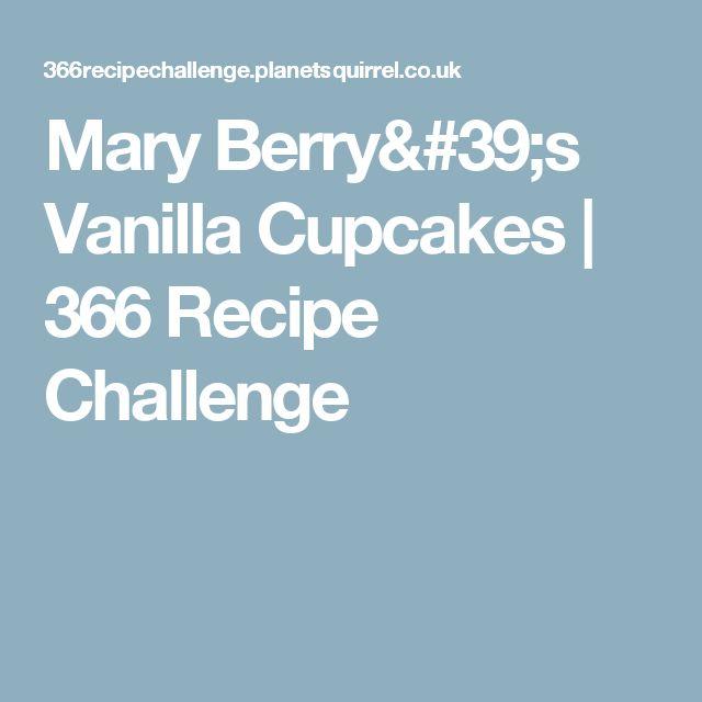 Mary Berry's Vanilla Cupcakes   366 Recipe Challenge