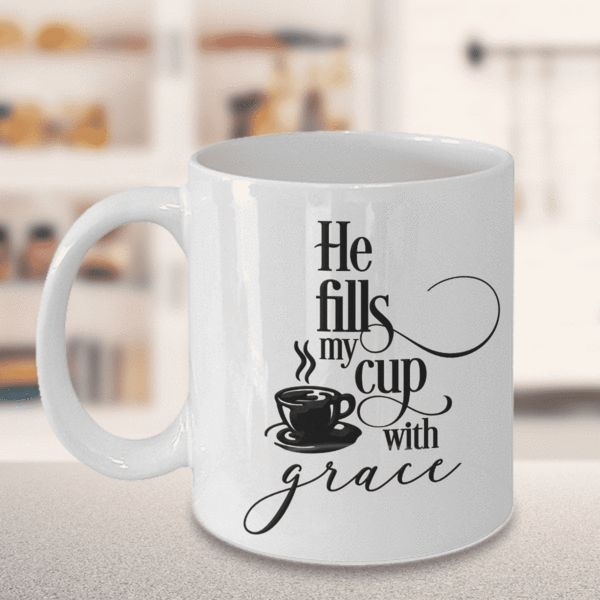 Christian Faith Gift He Fills My Cup With Grace Bible Scripture Gifts Bible Verse Gift Faith Coffee Mug   Limited Time OnlyThis item is NOT available in stores.Guaranteed safe checkout:PAYPAL | VISA | MASTERCARDClick BUY IT NOW To Order Yours! (Printed And Shipped From The USA)