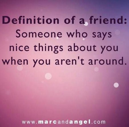 Friend quote via www.MarcandAngel.com