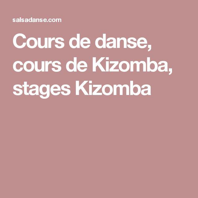Cours de danse, cours de Kizomba, stages Kizomba