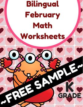 Free Sample: Bilingual February Math Worksheets & Centers for Kindergarten (K)(Muestra gratis de nuestro folleto de Matematicas para febrero- Kindergarten) This free sample of bilingual math work includes: -3 sheets in English-3 sheets in SpanishSome of the sheets include a self-assessment at the bottom where the student rates if the work was easy, perfect or difficult.This could be used in the classroom for individual seat work, center, guided math groups, fast finishers or as homework.