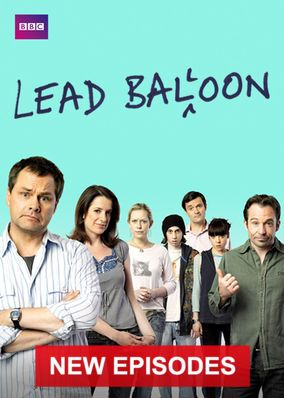 Lead Balloon (2011) - Jack Dee stars as Rick Spleen, a world-weary stand-up comedian with a penchant for prevarication -- and a life that's stuck in a rut.