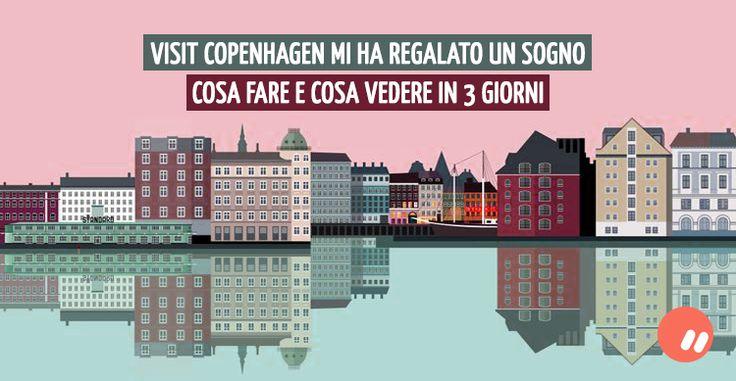 Cosa vedere a #Copenhagen in 3 giorni | #Travel