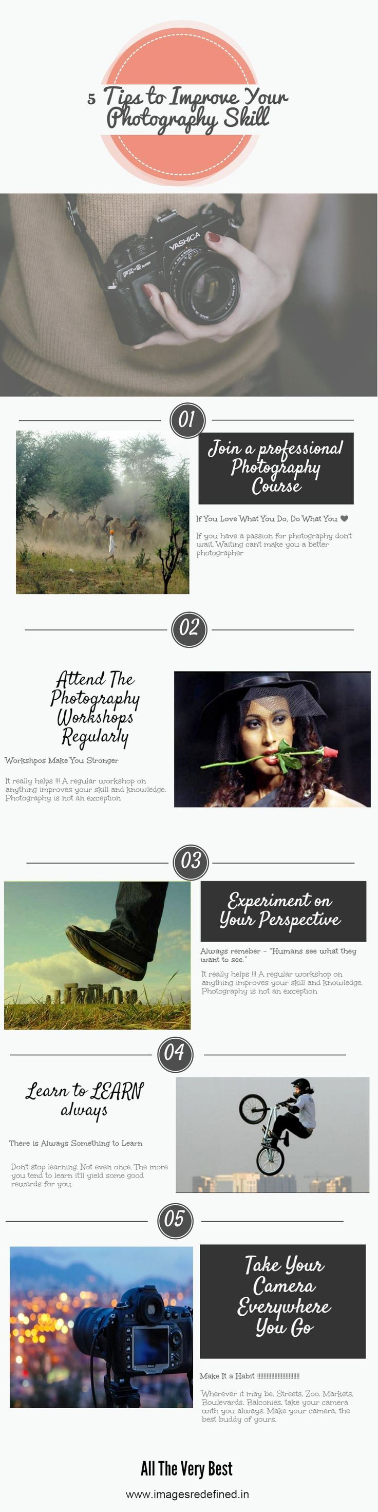 If you love seeing through the lens and want to become a professional photographer, These 5 tips might help to achieve what you want. For more information please visit: www.imagesredefined.in