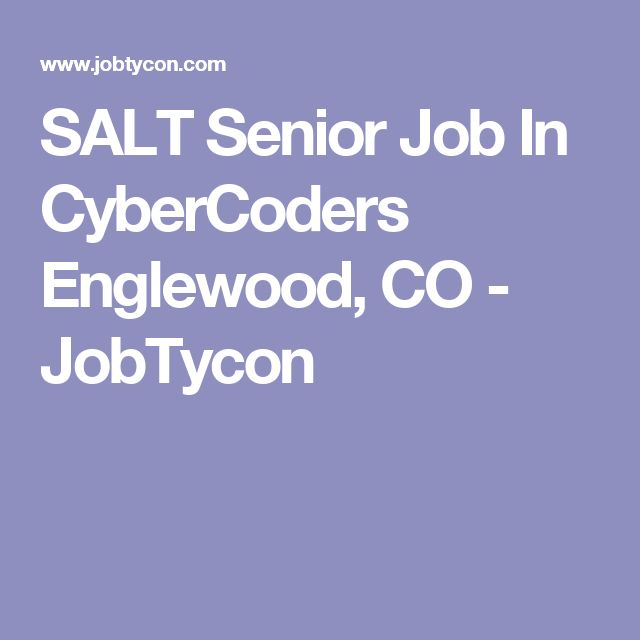 SALT Senior Job In CyberCoders Englewood, CO - JobTycon