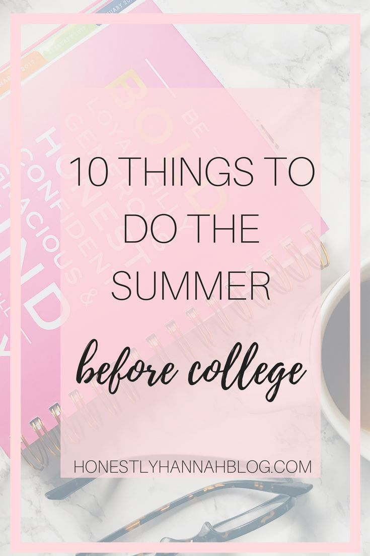 A list of the important things to do the summer before heading off for your first year of college!