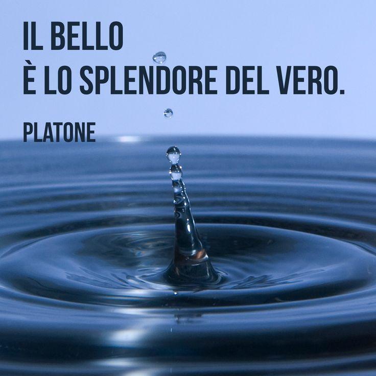 Il bello è lo splendore del vero. (Platone) #quotes