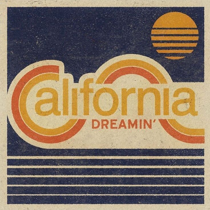 california dreaming' design by Aaron von Freter / Rockswell. custom Typography, retro, vintage, lettering, surf, surfing, graphic design, art.