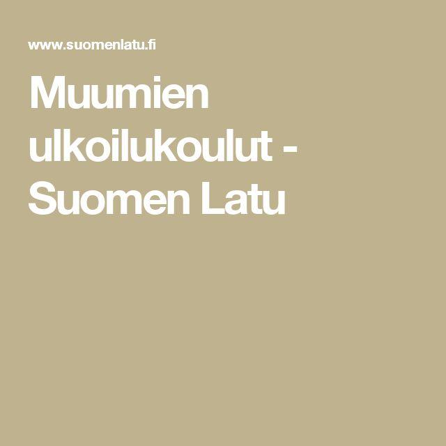 Muumien ulkoilukoulut - Suomen Latu