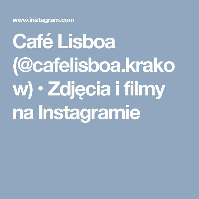 Café Lisboa (@cafelisboa.krakow) • Zdjęcia i filmy na Instagramie