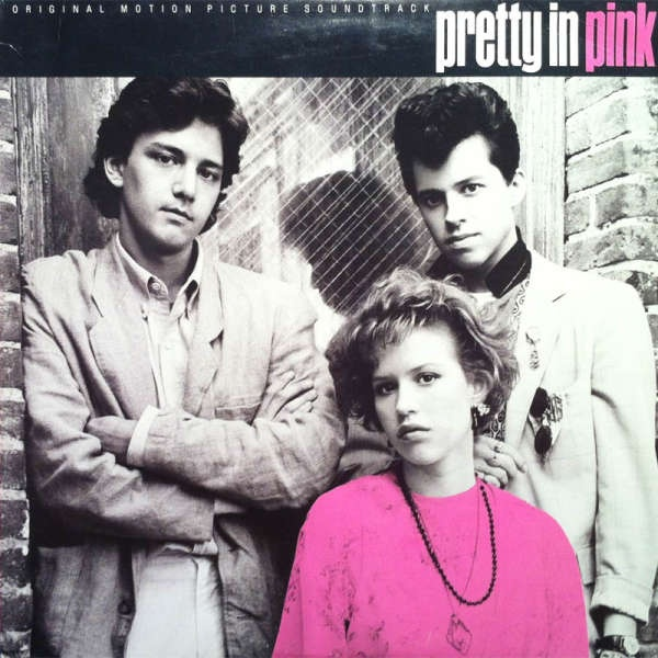 "pretty in pink -- I <3 this movie and can quote pretty much the entire thing. ""off like a dirty shirt"" ;-):"