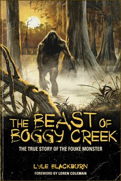 In Search of the Fouke Monster: Boggy Creek Revisited