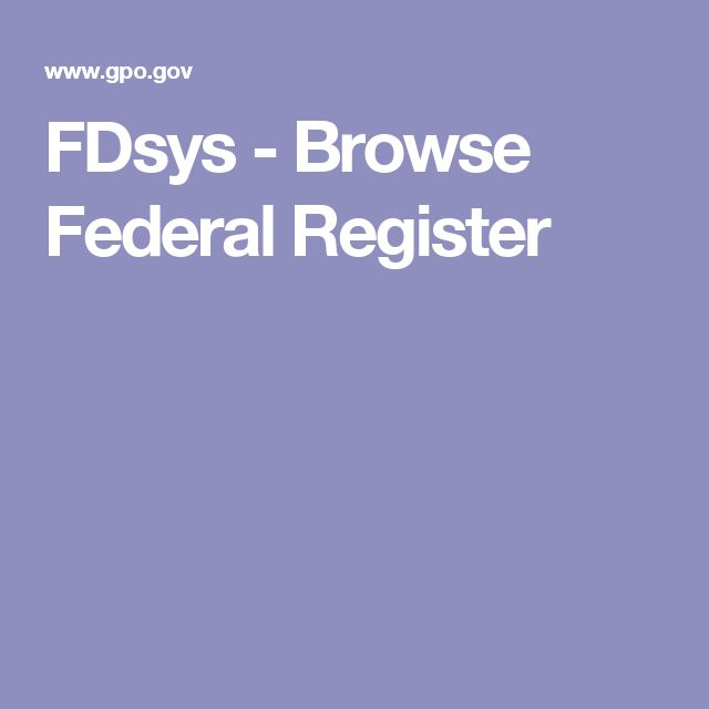 FDsys - Browse Federal Register