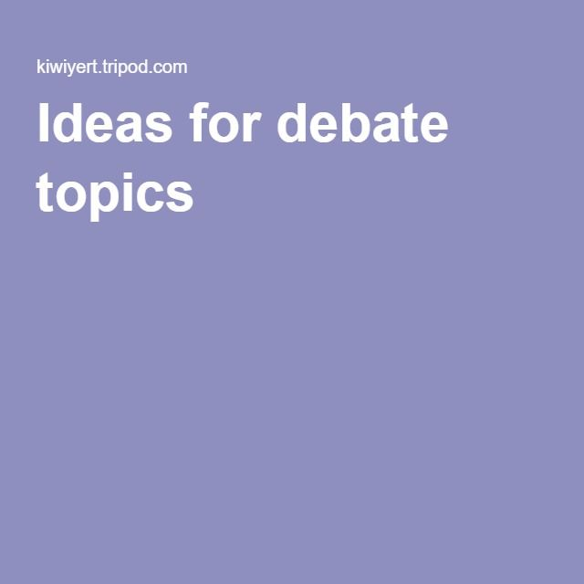 topics for debate in college Argument essay #4 click here to view essay a deadly tradition (pdf document) sample argument essay #5 click here to view essay society begins at home (pdf document) sample argument essay #6.