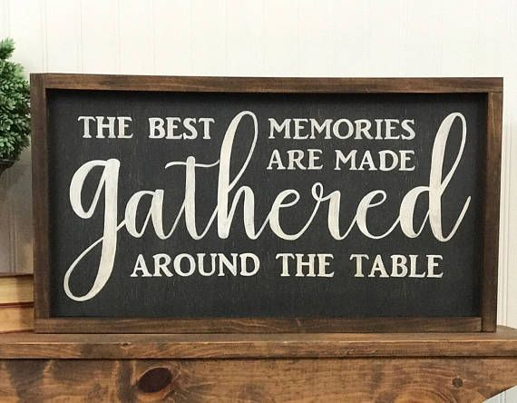 Gather Wood Sign Gather Sign The Best Memories Are Made Diy Wood Signs Wood Signs For Home Gather Wood Sign