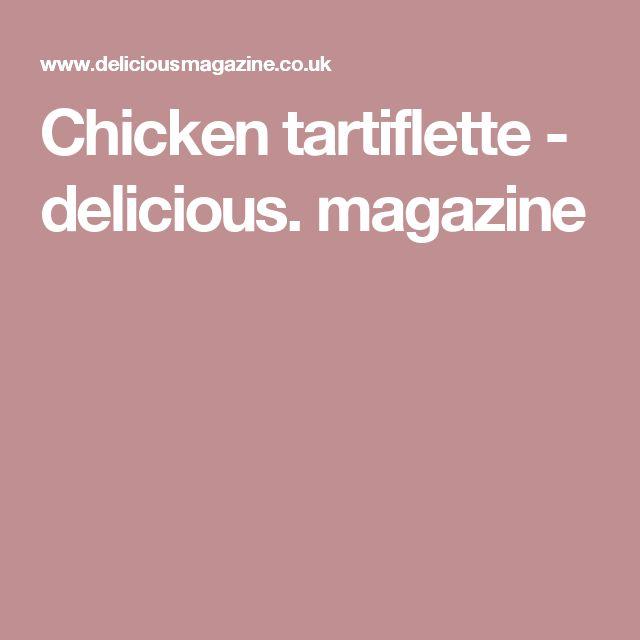 Chicken tartiflette - delicious. magazine