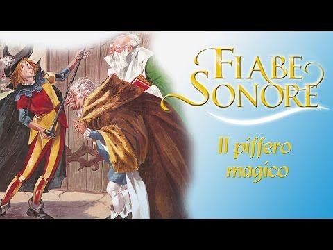 Il piffero magico – Fiabe Sonore - YouTube