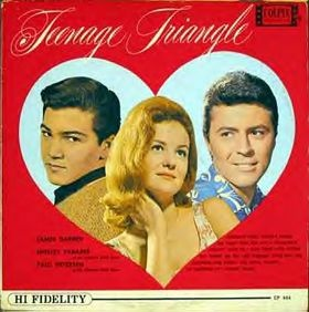 """Teenage Triangle - 1963 release - Paul Peterson (lollipops and roses & """"She Can't Find Her Keys), James Daren (Gidget), Shelly Fabares (Johnny Angel)"""