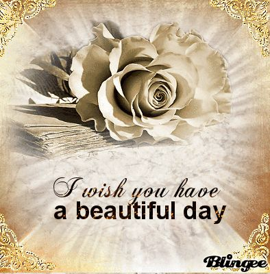 Image result for Wishing You a Beautiful Day