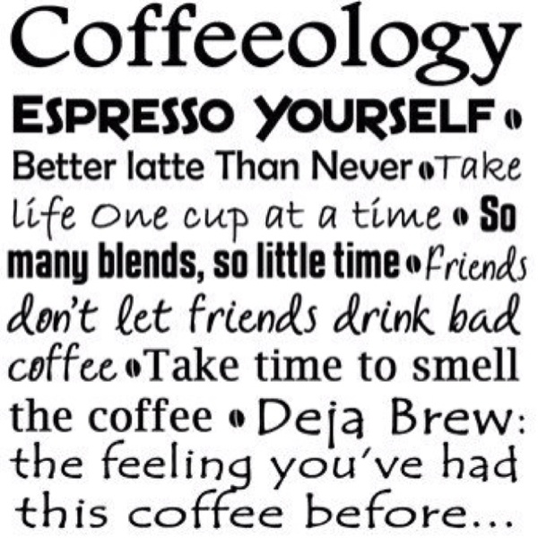 :): Sayings, Life, Quotes, Stuff, Funny, Coffee Quote, Things, Coffeeology