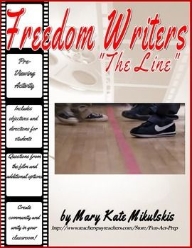 "Recreate one of the most inspiring scenes from the powerful film ""Freedom Writers"".FREE resource includes objectives, directions, questions,and reflection assignment."