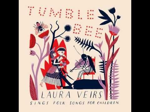 Laura Veirs - Tumble bee