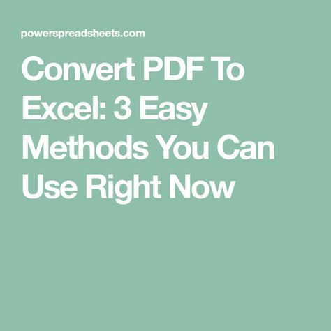 Convert PDF To Excel 3 Easy Methods You Can Use Right Now 1