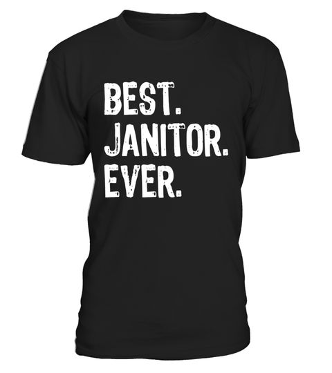 """# Best Janitor Ever T-Shirt .  Special Offer, not available in shops      Comes in a variety of styles and colours      Buy yours now before it is too late!      Secured payment via Visa / Mastercard / Amex / PayPal      How to place an order            Choose the model from the drop-down menu      Click on """"Buy it now""""      Choose the size and the quantity      Add your delivery address and bank details      And that's it!      Tags: job profession work school educator education teach…"""