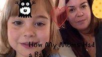 Zevenjarig meisje legt uit hoe haar twee mama's een baby kregen