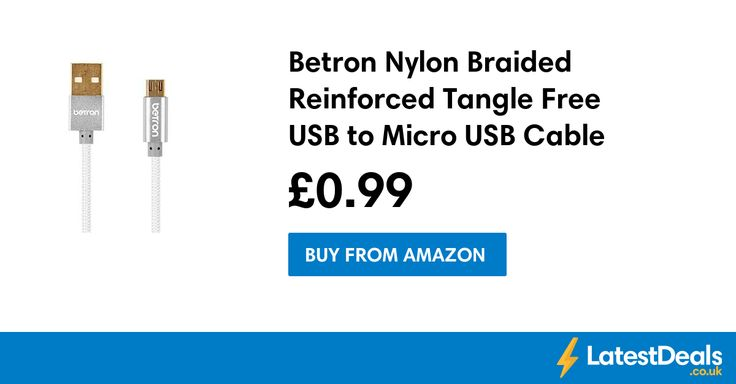 Betron Nylon Braided Reinforced Tangle Free USB to Micro USB Cable Save £9, £0.99 at Amazon