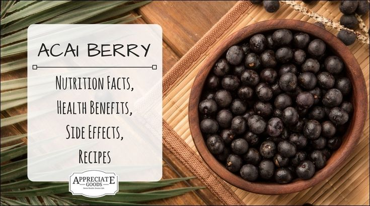 Organic Acai Berry: Nutrition Facts, Health Benefits, Side Effects, Recipes