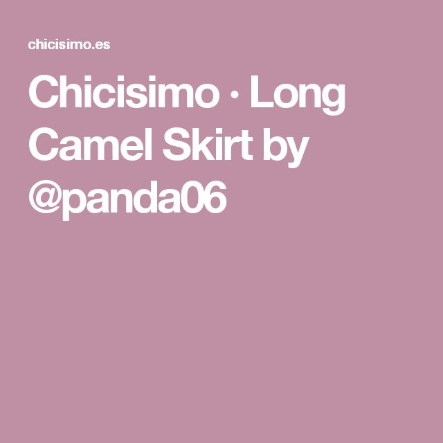 Chicisimo · Long Camel Skirt by @panda06